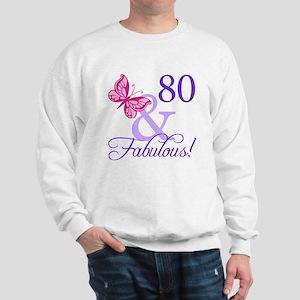 80 And Fabulous Sweatshirt