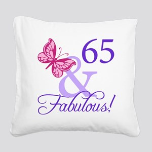 65 And Fabulous Square Canvas Pillow