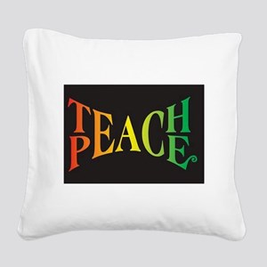 Teach Peace Square Canvas Pillow
