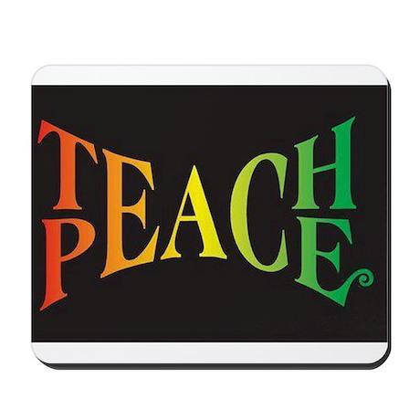 Teach Peace Mousepad