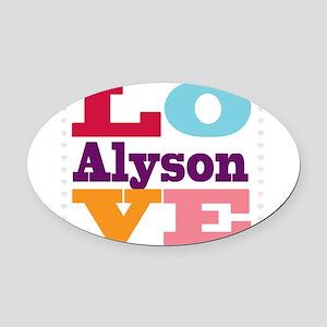 I Love Alyson Oval Car Magnet