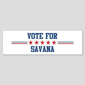 Vote for SAVANA Bumper Sticker
