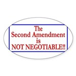 NOT NEGOTIABLE Sticker (Oval)