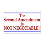 NOT NEGOTIABLE 20x12 Wall Decal