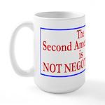 NOT NEGOTIABLE Large Mug