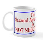 NOT NEGOTIABLE Mug