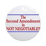 NOT NEGOTIABLE Ornament (Round)
