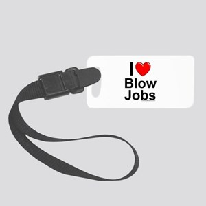 Blow Jobs Small Luggage Tag