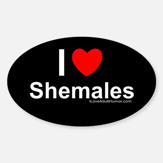 Shemales Sticker (Oval)