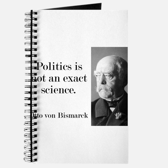 Politics Is Not An Exact Science - Bismarck Journa