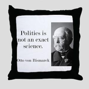 Politics Is Not An Exact Science - Bismarck Throw