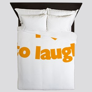 I Love To Laugh Queen Duvet