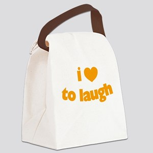I Love To Laugh Canvas Lunch Bag
