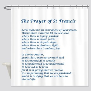 St Francis Peace Prayer Shower Curtain