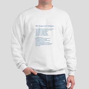 St Francis Peace Prayer Sweatshirt