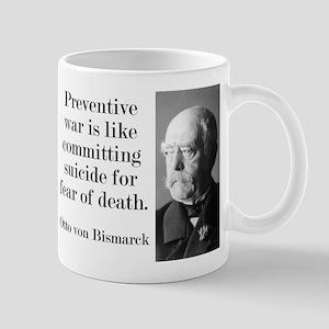 Preventative War - Bismarck Mugs