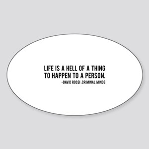 David Rossi Quote Sticker (Oval)