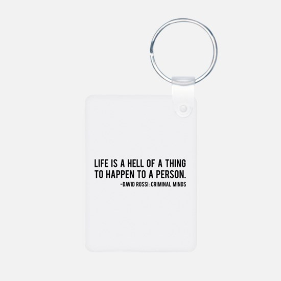 David Rossi Quote Keychains