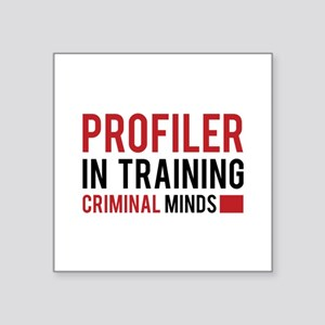 "Profiler in Training Square Sticker 3"" x 3"""
