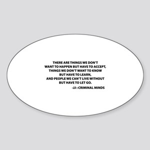 JJ Quote Criminal Minds Sticker (Oval)