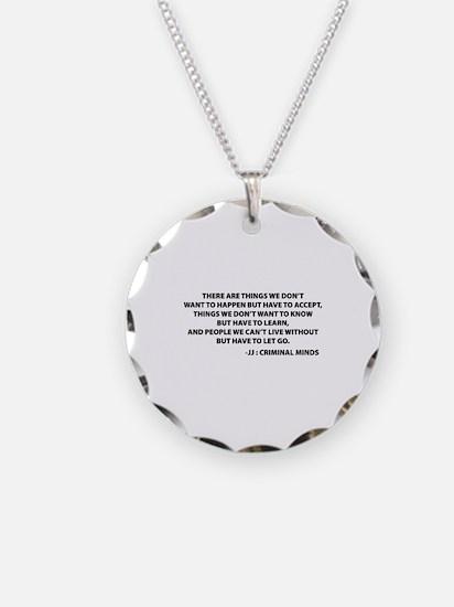 JJ Quote Criminal Minds Necklace Circle Charm