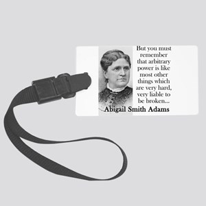 But You Must Remember - Abigail Adams Luggage Tag