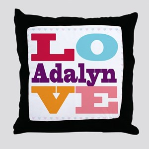 I Love Adalyn Throw Pillow