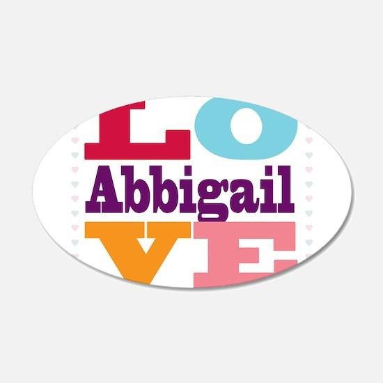 I Love Abbigail Wall Decal