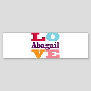 I Love Abagail Sticker (Bumper)