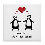 Love For Birds Penguins Tile Coaster