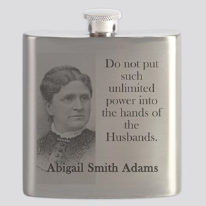 Do Not Put Such Unlimited Power - Abigail Adams Fl