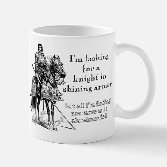Knight In Shining Armor Funny T-Shirt Mug
