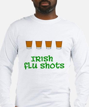 Irish Flu Shots Long Sleeve T-Shirt