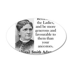 Remember The Ladies - Abigail Adams Wall Decal