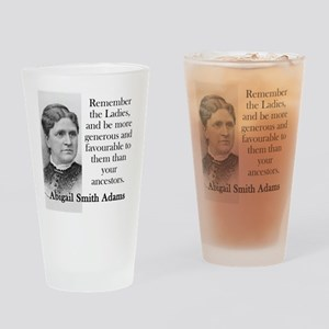 Remember The Ladies - Abigail Adams Drinking Glass