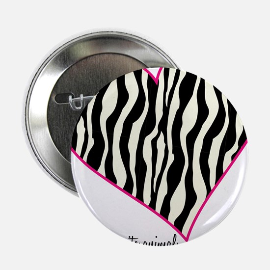 "Zebra Print Heart 2.25"" Button"
