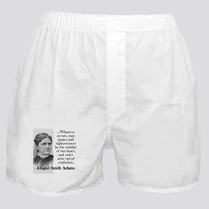 Whatever Occurs - Abigail Adams Boxer Shorts