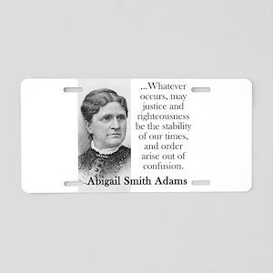 Whatever Occurs - Abigail Adams Aluminum License P