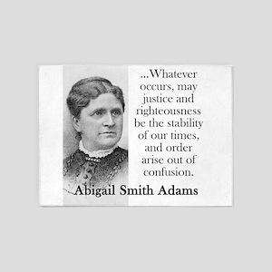 Whatever Occurs - Abigail Adams 5'x7'Area Rug