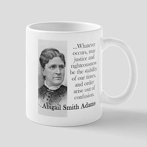 Whatever Occurs - Abigail Adams Mugs