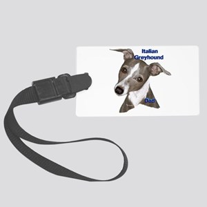 Italian Greyhound dad Large Luggage Tag
