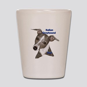 Italian Greyhound dad Shot Glass