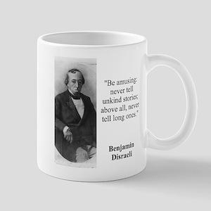 Be Amusing - Disraeli Mugs