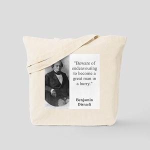 Beware Of Endeavouring - Disraeli Tote Bag
