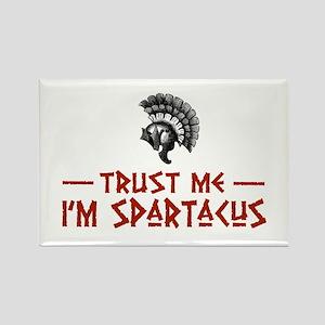 Trust Me I'm Spartacus Rectangle Magnet