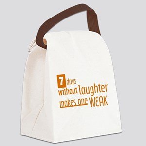 7 days without laughter makes one weak Canvas Lunc