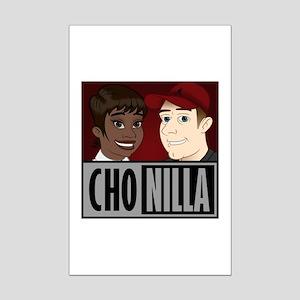 Chonilla (Cho Nilla) Mini Poster Print