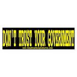 Don't Trust Gov't Bumper Stickers