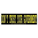 Don't Trust Gov't Bumper Stickers
