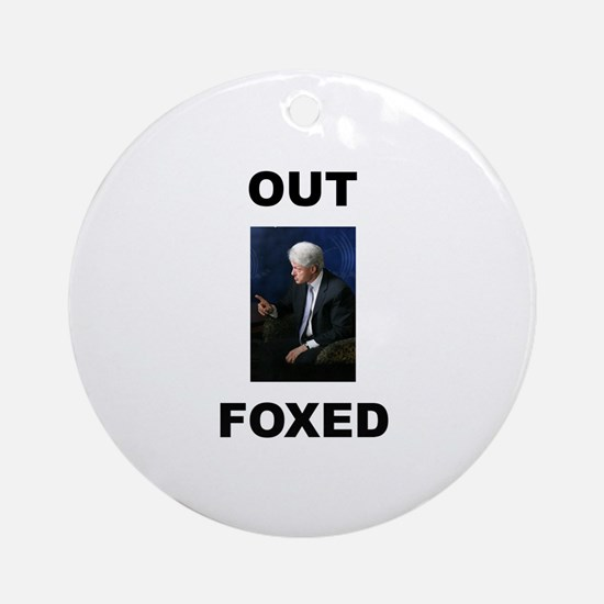 Bill Clinton Outfoxed Ornament (Round)